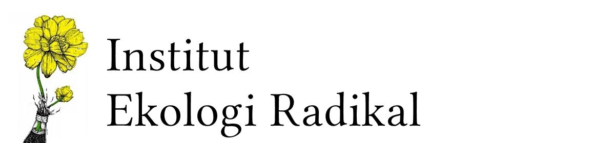 Institut Ekologi Radikal